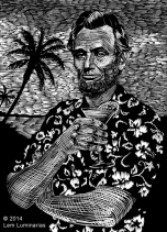 Scratchboard illustration of Abraham Lincoln in a Hawaiian shirt
